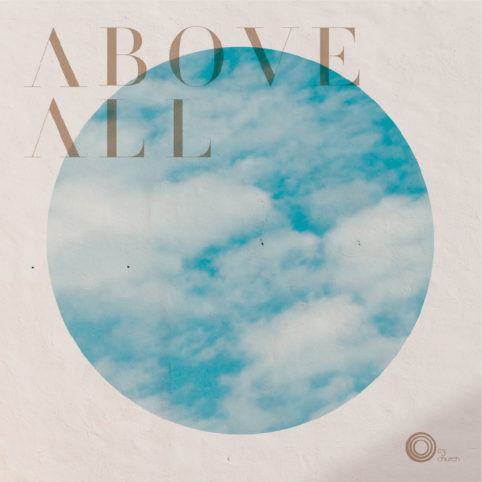 Worship Music Album Above All Produced by C3 Toronto